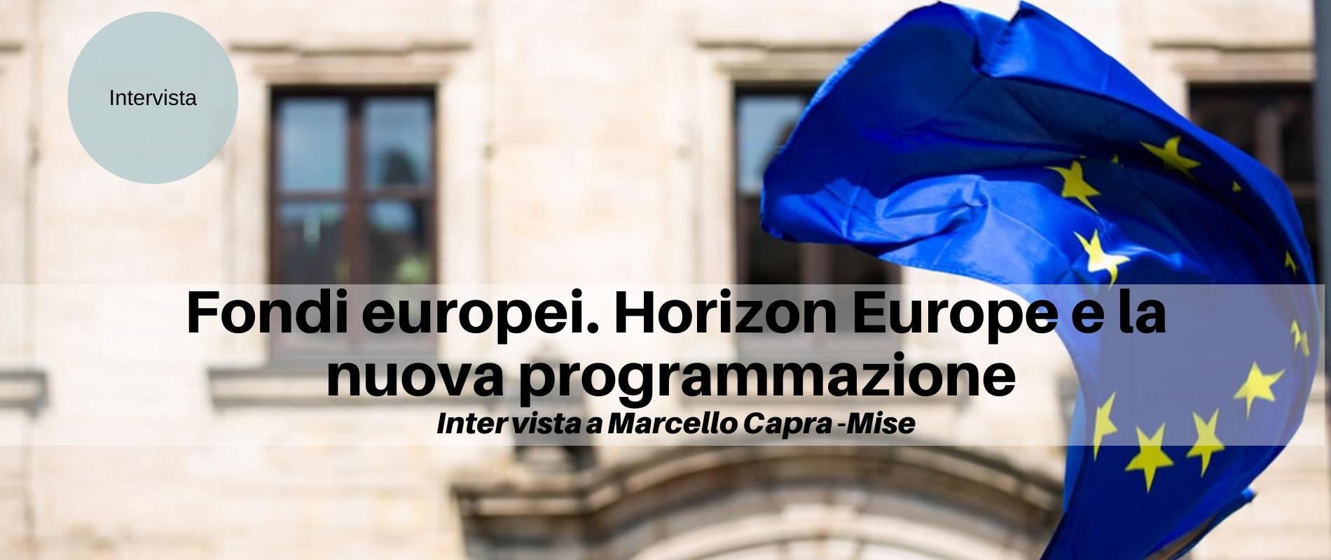 Fondi europei. Horizon Europe e la nuova programmazione