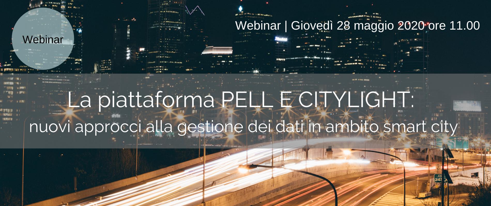 La piattaforma PELL E CITYLIGHT: nuovi approcci alla gestione dei dati in ambito smart city